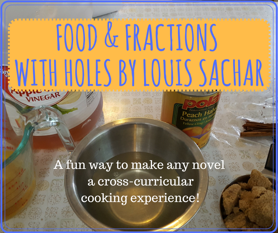 Food  Fractions And Fun With Holes By Louis Sachar